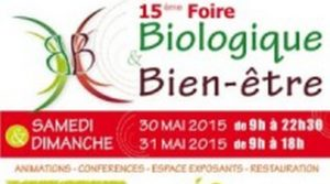 30-31 Mai 2015 : Foire Bio & Bien-Être à Libourne