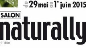 29 Mai-1er Juin 2015 : Salon Naturally à Paris