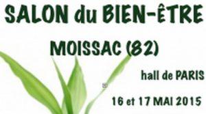 16-17 Mai 2015 : Salon du Bien-Être à Moissac (82)