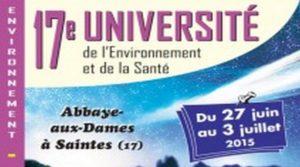 27 Juin-03 Juillet 2015 : Université Environnement et Santé à Saintes