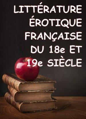 Littérature érotique française du 18e et 19e siècle