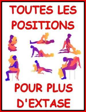 Toutes les positions pour plus d'extase